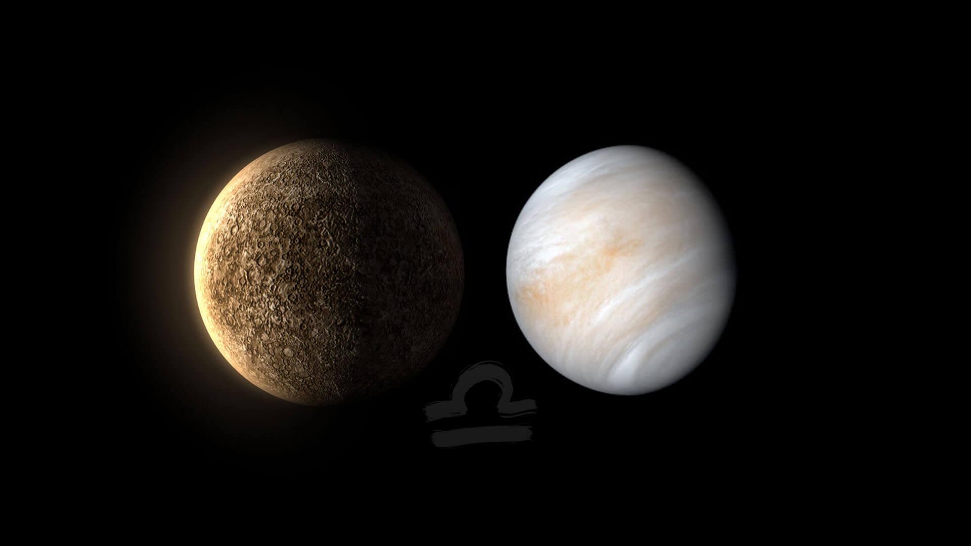 Mercury and Venus in Libra